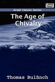 The Age of Chivalry by Thomas Bulfinch image