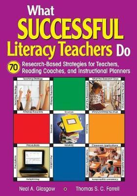What Successful Literacy Teachers Do by Neal A. Glasgow