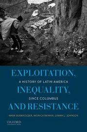 Exploitation, Inequality, and Resistance by Mark A. Burkholder image