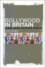 Bollywood in Britain by Lucia Kramer