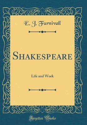 Shakespeare by E J Furnivall image