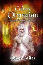 Colony - Olympian by Gene Stiles