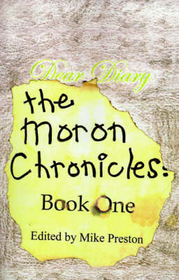 The Moron Chronicles: Book One by Mike Preston image