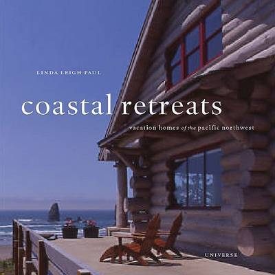 Coastal Retreats: Vacation Houses by Linda Leigh Paul image