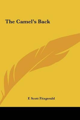 The Camel's Back by F.Scott Fitzgerald image