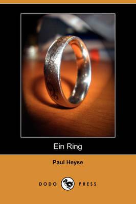 Ein Ring (Dodo Press) by Paul Heyse image