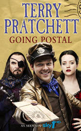 Going Postal (Discworld - Moist von Lipwig) (TV tie-in cover) by Terry Pratchett