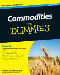 Commodities For Dummies by Amine Bouchentouf