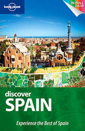 Lonely Planet Discover Spain by Anthony Ham