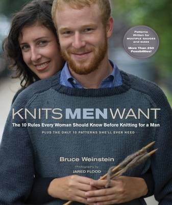 Knits Men Want: 10 Rules Every Woman Should Know by Bruce Weinstein