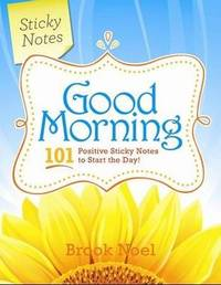 Good Morning Sticky Notes by Brook Noel