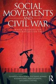 Social Movements and Civil War by Donatella della Porta