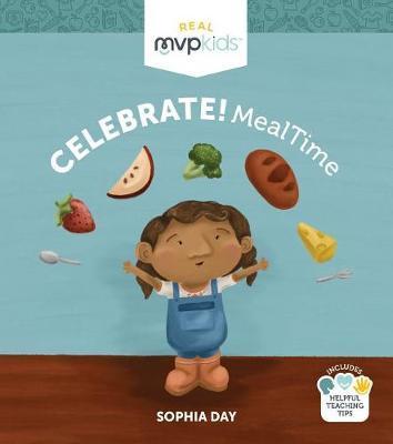 Celebrate! Mealtime by Sophia Day