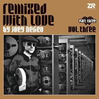 Remixed With Love by Joey Negro Vol.3 pt 3 by Va
