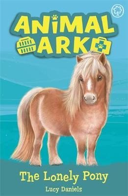 Animal Ark, New 8: The Lonely Pony by Lucy Daniels