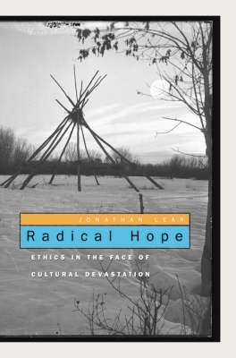 Radical Hope: Ethics in the Face of Cultural Devastation by Jonathan Lear image
