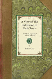 View of the Cultivation of Fruit Trees by William Coxe