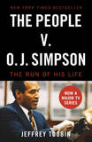 The People V. O.J. Simpson by Jeffrey Toobin