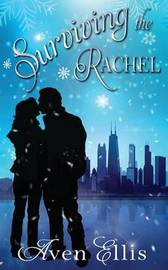 Surviving the Rachel by Aven Ellis
