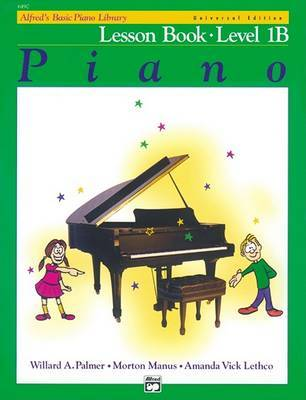 Alfred's Basic Piano Library Lesson Book, Bk 1b by Willard A Palmer