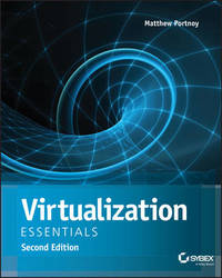 Virtualization Essentials, Second Edition by Matthew Portnoy
