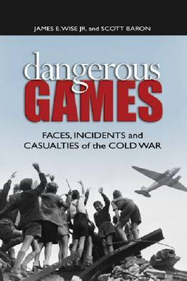 Dangerous Games by James E. Wise image
