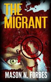 The Migrant by Mason N Forbes image