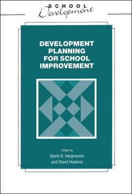 Development Planning for School Improvement