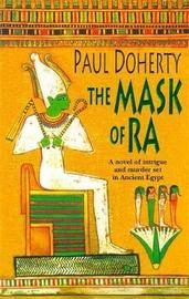The Mask of Ra (Amerotke Mysteries, Book 1) by Paul Doherty image