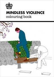 Modern Toss: Mindless Violence Colouring Book by Jon Link