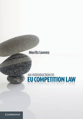 An Introduction to EU Competition Law by Moritz Lorenz image