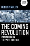 Coming Revolution, The by Ben Reynolds