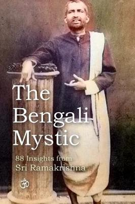 The Bengali Mystic by David Christopher Lane