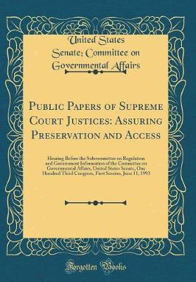 Public Papers of Supreme Court Justices by United States Senate Committee Affairs