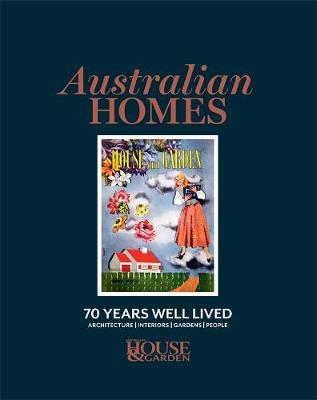Australian Homes by Australian House & Garden