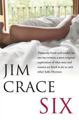 Six by Jim Crace