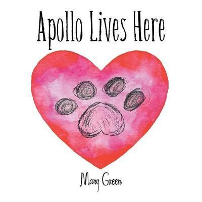 Apollo Lives Here by Mary Green