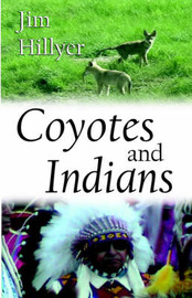 Coyotes and Indians by James, Nation Hillyer image