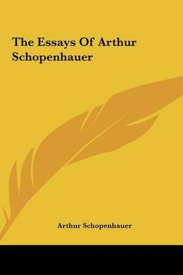 The Essays of Arthur Schopenhauer by Arthur Schopenhauer image
