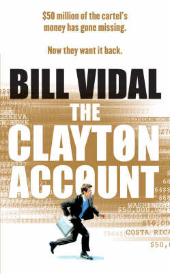 The Clayton Account by Bill Vidal