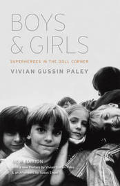 Boys and Girls by Vivian Gussin Paley