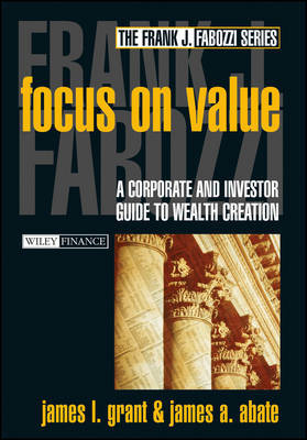 Focus on Value by J. Grant