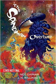 The Sandman Overture Deluxe Edition by Neil Gaiman