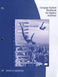 Cengage Student Workbook for Algebra Activities by Professor Ron Larson (Penn State University at Erie Penn State Erie Penn State Erie Penn State Erie Penn State Erie Penn State University at Erie Penn image