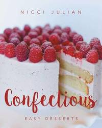 Confectious by Nicci Julian