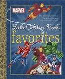 Marvel Little Golden Book Favorites: The Amazing Spider-Man/The Mighty Avengers/The Invincible Iron Man by Golden Books