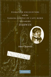 European Encounters with the Yamana People of Cape Horn, before and after Darwin by Anne Chapman image