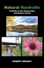 Natural Nashville by Robert Brandt