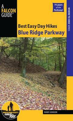 Best Easy Day Hikes Blue Ridge Parkway by Randy Johnson image