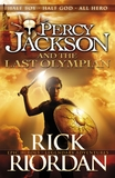 Percy Jackson and the Last Olympian: Bk. 5 by Rick Riordan